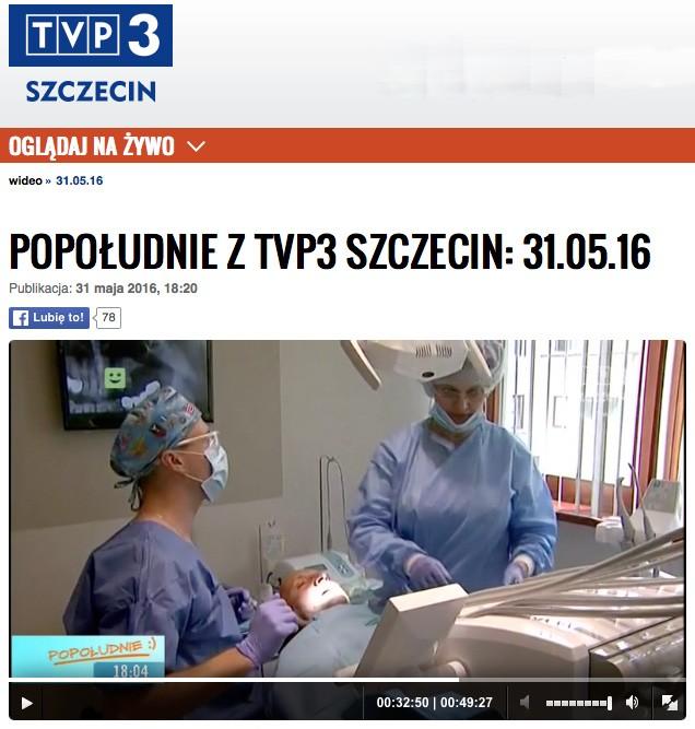 Popołudnie z TVP3 Szczecin wizyta w klinice implantologii i stomatologii